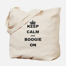 KEEP CALM AND BOOGIE ON Tote Bag