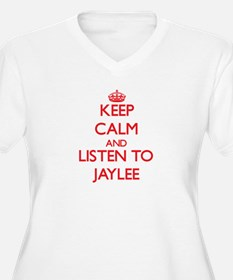 Keep Calm and listen to Jaylee Plus Size T-Shirt