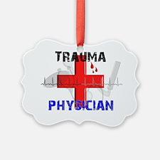 Trauma Physician 2012 best Ornament