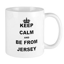 KEEP CALM AND BE FROM JERSEY Mugs