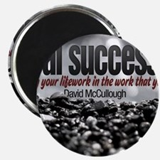 Real Success Quote o Jigsaw Puzzle Magnet