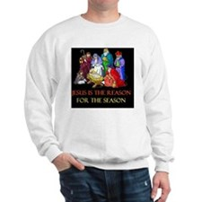Christmas jesus is the reasond Sweatshirt