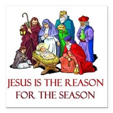 """Christmas jesus is the r Square Car Magnet 3"""" x 3"""""""