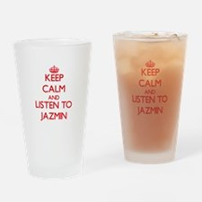 Keep Calm and listen to Jazmin Drinking Glass