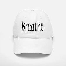 breathe Baseball Baseball Cap