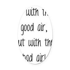 good air Oval Car Magnet