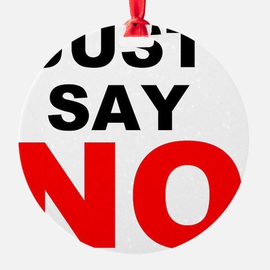 Just Say No Ornament