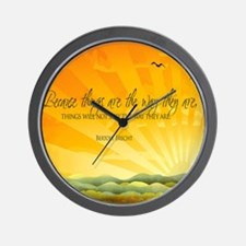 The Way They Are Quote Wall Clock