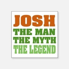 "Josh The Legend Square Sticker 3"" x 3"""