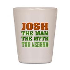 Josh The Legend Shot Glass