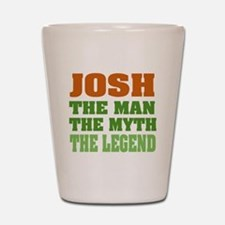 Josh The Legend Shot Glass