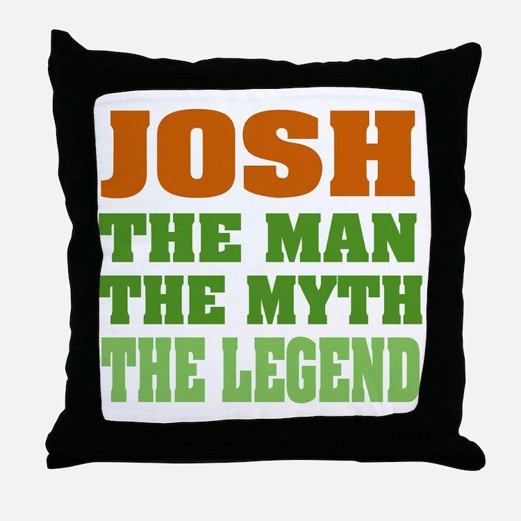 Josh The Legend Throw Pillow