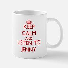 Keep Calm and listen to Jenny Mugs