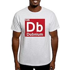 dubnium T-Shirt