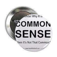 """common sense 2000 2.25"""" Button"""