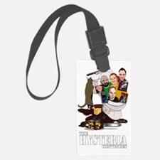 The Hysteria Continues Luggage Tag