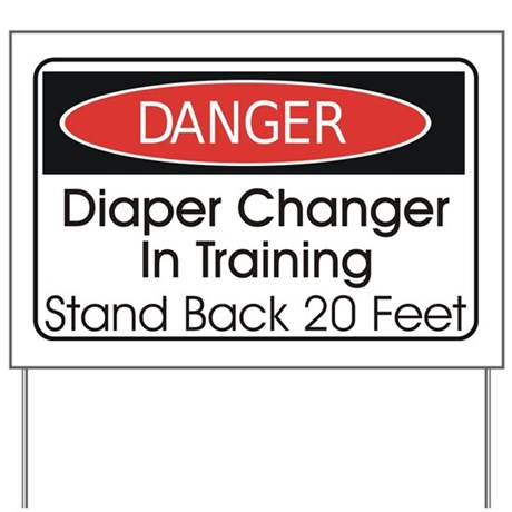 Diaper Changer Yard Sign