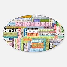 Mom 19x11 Sticker (Oval)