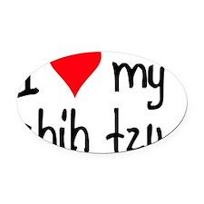 I LOVE MY Shih Tzu Oval Car Magnet