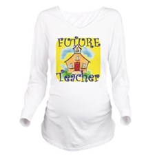 Future Teacher.gif Long Sleeve Maternity T-Shirt