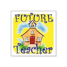 """Future Teacher.gif Square Sticker 3"""" x 3"""""""