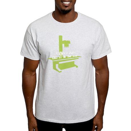 (WXL) Radiographers Do It In the Dar Light T-Shirt