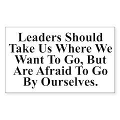 Leaders Should Take Us Where Sticker (Rectangular