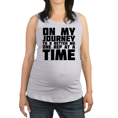 on-my-journey-to-a-better-me Maternity Tank Top