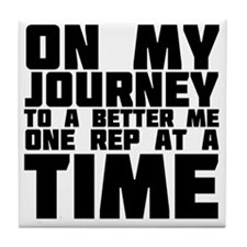 on-my-journey-to-a-better-me Tile Coaster