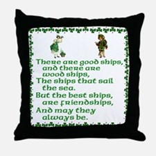 There are good ships and ther Throw Pillow