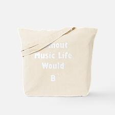 Music B Flat White Tote Bag