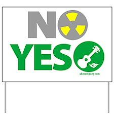NO Nukes, Yes Ukes Yard Sign