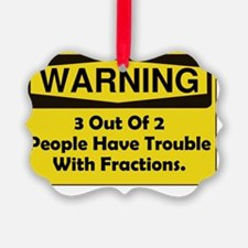 Fraction Trouble Yellow Only Ornament