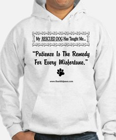 Patience Is The Remedy Hoodie