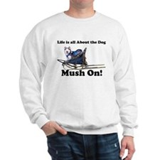 Siberian Husky Mush On! Sweatshirt
