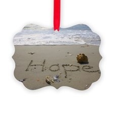 Hope by Beachwrite Ornament