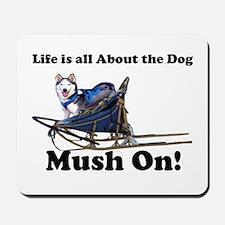 Siberian Husky Mush On! Mousepad