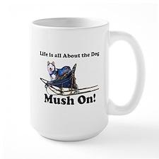 Siberian Husky Mush On! Mug