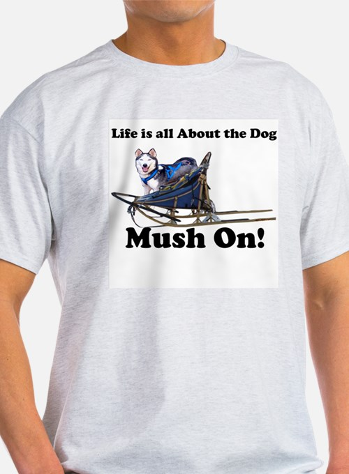 Siberian Husky Mush On! Ash Grey T-Shirt