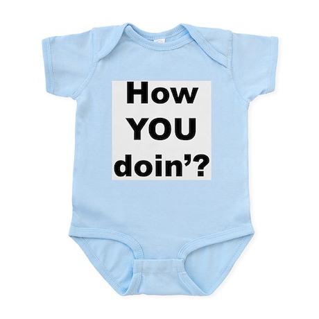 How you doin'? Infant Creeper