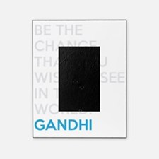 Ghandi Be The Change Quote Picture Frame