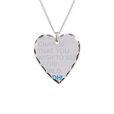 Ghandi Be The Change Quote Necklace Heart Charm