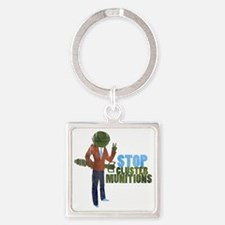 Stop Cluster Munitions Square Keychain
