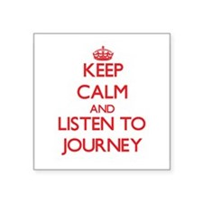 Keep Calm and listen to Journey Sticker