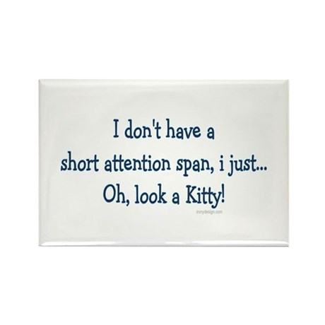 Short Attention Span.. Rectangle Magnet (100 pack)