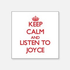 Keep Calm and listen to Joyce Sticker