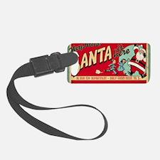 Santa is Here Luggage Tag