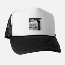 You Can't Outrun The Darkman Trucker Hat