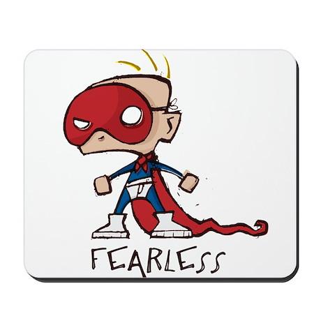 """fearless"" Mousepad"