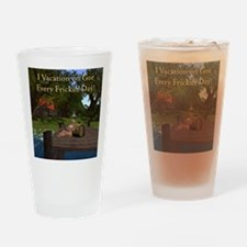 every-day-n-gor-cafepress Drinking Glass